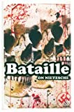 On Nietzsche (Continuum Impacts) (0826477089) by Bataille, Georges