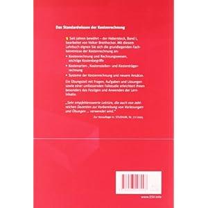 Kostenrechnung I: - Einführung - mit Fragen, Aufgaben, einer Fallstudie und Lösungen (ES