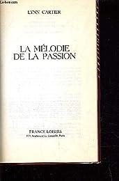 La  Mélodie de la passion