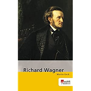 Richard Wagner (E-Book Monographie)