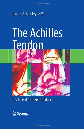 The Achilles Tendon: Treatment and Rehabilitation