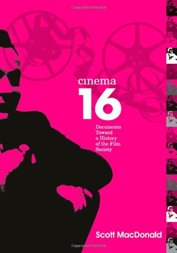 Cinema 16: Documents Toward History Of Film Society (Wide...