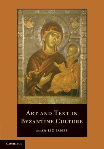 Art and Text in Byzantine Culture, Liz James