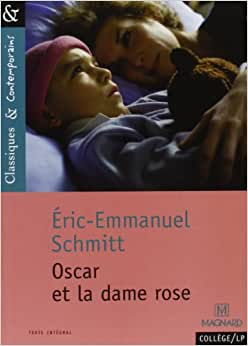 oscar et la dame rose livre schmitt eric. Black Bedroom Furniture Sets. Home Design Ideas