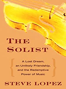 "Cover of ""The Soloist: A Lost Dream, an U..."