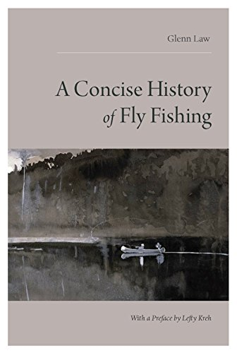 A Concise History of Fly Fishing (History Of Fly Fishing compare prices)