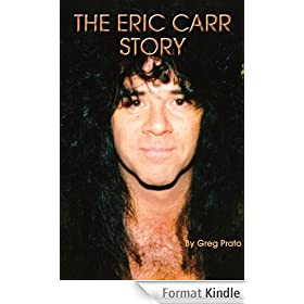 The Eric Carr Story (English Edition)