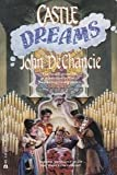 Castle Dreams (0441094147) by DeChancie, John