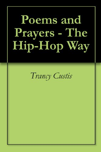 Poems and Prayers - The Hip-Hop Way
