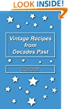 Vintage Recipes from Decades Past
