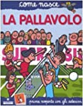 La pallavolo. Con adesivi