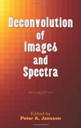 Deconvolution Of Images And Spectra: Second Edition (Dover Books On Engineering)