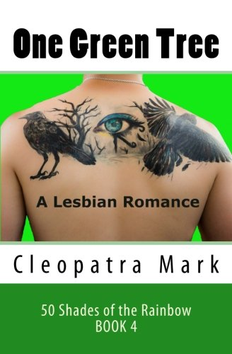 one-green-tree-a-lesbian-romance-volume-4-50-shades-of-the-rainbow