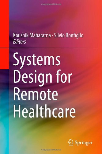 Systems Design For Remote Healthcare