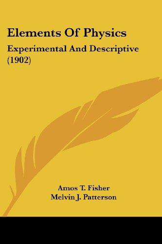 Elements of Physics: Experimental and Descriptive (1902)