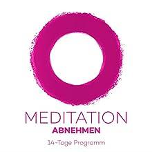 Meditation Abnehmen: 14-Tage Programm Hörbuch von Kim Fleckenstein Gesprochen von: Kim Fleckenstein