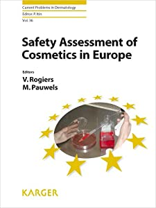 Safety Assessment of Cosmetics in Europe Marleen Pauwels, Vera Rogiers