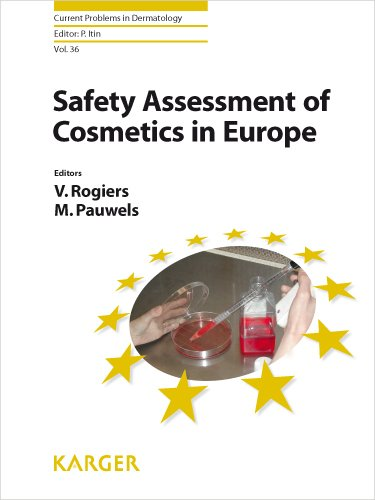 Safety Assessment of Cosmetics in Europe (Current Problems in Dermatology) (Current Problems in Dermatology, Vol. 36)