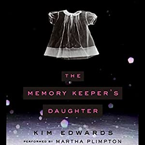 The Memory Keeper's Daughter Audiobook