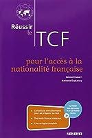 Réussir le TCF pour l'acces à la nationalité française (ANF) - livre+cd+dvd