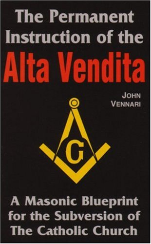 The Permanent Instruction of the Alta Vendita