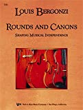 img - for Louis Bergonzi Rounds and Canons (Shaping Musical Independence) book / textbook / text book