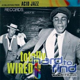 VA-Totally Wired 6 A Collection From Acid-Jazz-(JAZIDCD 36)-CD-FLAC-1991-mbs Download
