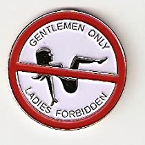 Gentlemen Only Ladies Forbidden Golf Ball Marker
