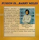 Fusion Is... Barry Miles