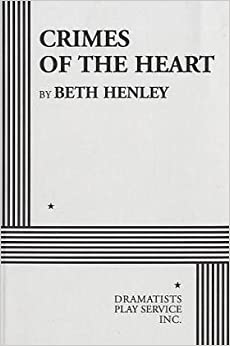 a critique of crimes of the heart a play by beth henley — beth henley it's been twenty years since beth henley and her pulitzer-winning play first hit new york, forever changing the tone of dysfunctional southern family melodramas in the intervening years, we've been deluged with plays portraying an almost limitless array of maladies and other unpleasantries -- self-inflicted or otherwise.