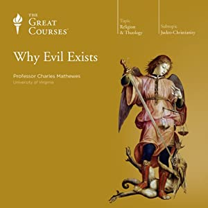 Why Evil Exists Lecture