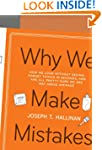 Why We Make Mistakes: How We Look Wit...