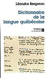 echange, troc Bergeron - Dictionnaire de la langue québécoise