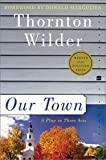 img - for Our Town: A Play in Three Acts (Perennial Classics) [Paperback] book / textbook / text book