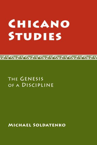 Chicano Studies: The Genesis of a Discipline