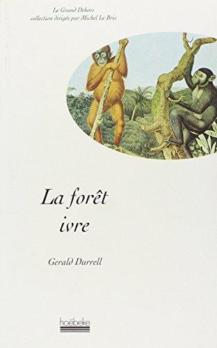 La Forêt ivre