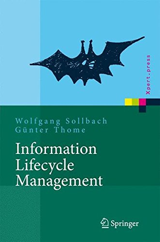 Information Lifecycle Management Prozessimplementierung (Xpert.press)  [Sollbach, Wolfgang - Thome, Günter] (Tapa Dura)