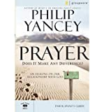 img - for Prayer Participant's Guide: Does It Make Any Difference?[ PRAYER PARTICIPANT'S GUIDE: DOES IT MAKE ANY DIFFERENCE? ] by Yancey, Philip (Author ) on Aug-28-2007 Paperback book / textbook / text book