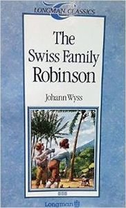 The Swiss Family Robinson (Longman Classics, Stage 3)