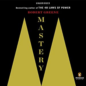 Mastery | [Robert Greene]