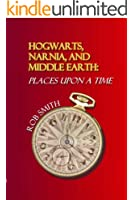 Hogwarts, Narnia, and Middle Earth: Places Upon a Time