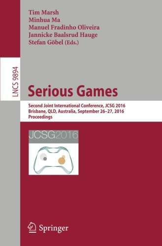 Serious Games: Second Joint International Conference, JCSG 2016, Brisbane, QLD, Australia, September 26-27, 2016, Procee