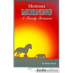 Montana Morning (Kilbourne Clan Book 1)