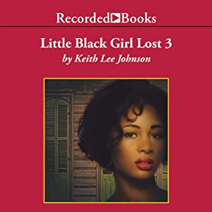 Little Black Girl Lost 3 Audiobook
