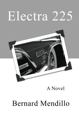 Book: Electra 225 by Bernard Mendillo