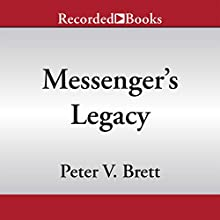 Messenger's Legacy: A Demon Cycle Novella (       UNABRIDGED) by Peter V. Brett Narrated by Pete Bradbury