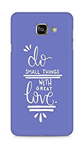AMEZ do great things with love Back Cover For Samsung Galaxy A7 (2016 EDITION)