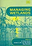 img - for Managing Wetlands: An Ecological Economics Approach book / textbook / text book