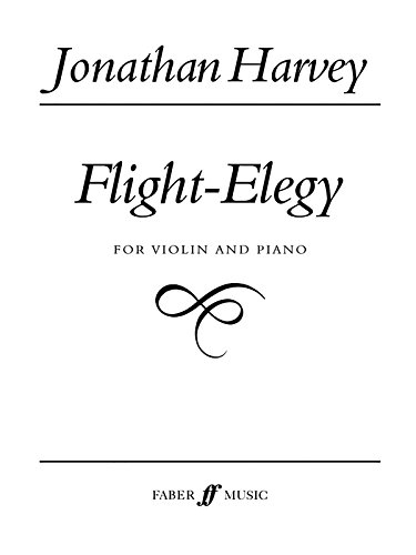 Flight-Elegy: Score & Part: (Violin and Piano) (Faber Edition)