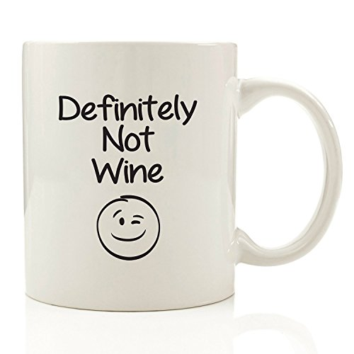 Definitely Not Wine Funny Coffee Mug - Unique Christmas Present Idea for Men & Women, Him or Her - Best Office Cup & Birthday Gag Gift for Coworkers, Mom, Dad, Kids, Son, Daughter, Husband or Wife